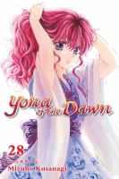 Cover image for Yona of the dawn. 28 / story & art by Mizuho Kusanagi ; English adaptation, Ysabet Reinhardt MacFarlane ; translation, JN Productions ; touch-up art and lettering, Lys Blakeslee.