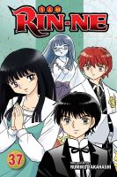 Cover image for Rin-ne. Volume 37 / story and art by Rumiko Takahashi ; translation, Christine Dashiell ; touch-up art & lettering, Evan Waldinger.