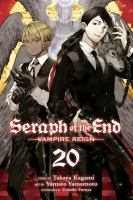 Cover image for Seraph of the end. Vampire reign. 20 / story by Takaya Kagami ; art by Yamato Yamamoto ; storyboards by Daisuke Furuya ; translation, Adrienne Beck ; touch-up art & lettering, Sabrina Heep.