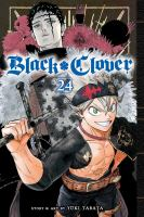 Cover image for Black clover. Volume 24, The beginning of hope and despair / story and art by Yūki Tabata ; translation, Taylor Engel, HC Language Solutions, Inc. ; touch-up art & lettering, Annaliese Christman.