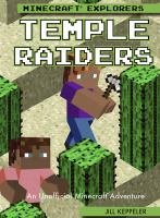 Cover image for Temple raiders : an unofficial Minecraft® adventure / Jill Keppeler.