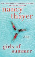 Cover image for Girls of Summer (CD) [sound recording] / Nancy Thayer.