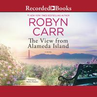 Cover image for The view from Alameda Island [sound recording] / Robyn Carr.