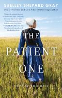 Imagen de portada para The patient one / Shelley Shepard Gray.