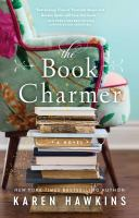 Cover image for The book charmer / Karen Hawkins.