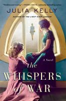 Cover image for The whispers of war / Julia Kelly.