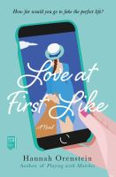 Cover image for Love at first like / Hannah Orenstein.