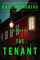 Cover image for The tenant / Katrine Engberg ; translated by Tara Chace.