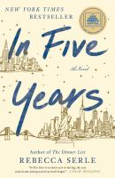 Cover image for In five years / Rebecca Serle.