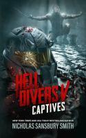 Cover image for Hell divers. V, Captives / Nicholas Sansbury Smith.