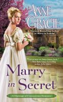 Cover image for Marry in secret / Anne Gracie.