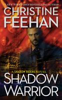 Cover image for Shadow warrior / Christine Feehan.