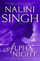 Cover image for Alpha night / Nalini Singh.