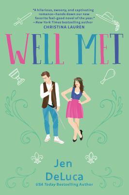 Cover image for Well met / Jen DeLuca.
