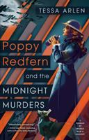 Cover image for Poppy Redfern and the midnight murders / Tessa Arlen.