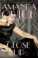 Cover image for Close up / Amanda Quick.