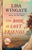 Cover image for The book of lost friends : a novel / Lisa Wingate.