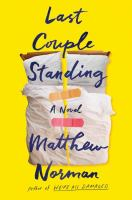 Cover image for Last couple standing / Matthew Norman.