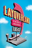 Cover image for Layoverland / by Gabby Noone.