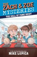 Cover image for The hall of fame heist / Mike Lupica ; illustrated by Chris Danger.