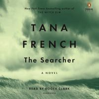 Cover image for The searcher (CD) [sound recording] / Tana French.
