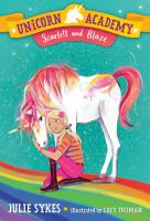 Cover image for Scarlett and Blaze / Julie Sykes ; illustrated by Lucy Truman.
