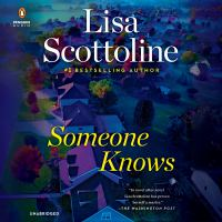 Cover image for Someone knows [sound recording] / Lisa Scottoline.