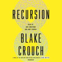 Cover image for Recursion [sound recording] / Blake Crouch.
