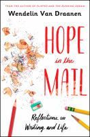 Cover image for Hope in the mail : reflections on writing and life / Wendelin Van Draanen.