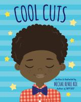 Cover image for Cool cuts / written & illustrated by Mechal Renee Roe.