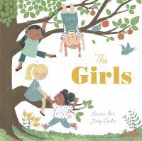 Cover image for The girls / Lauren Ace ; Jenny Løvlie.