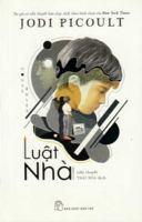 Cover image for Luật nhà = House rules / Jodi Picoult ; Thái Hòa dịch.