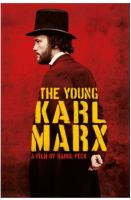 Cover image for The young Karl Marx / screenplay by Pascal Bonitzer, Raoul Peck ; directed by Raoul Peck.