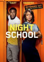 Cover image for Night school / Universal Pictures presents ; in association with Perfect World Pictures ; a Will Packer Productions/Hartbeat production ; produced by Kevin Hart, Will Packer ; written by Kevin Hart & Harry Ratchford & Joey Wells & Matthew Kellard and Nicholas Stoller and John Hamburg ; directed by Malcolm D. Lee.