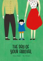 Cover image for The day of your arrival / Dolores Brown ; Reza Dalvand.
