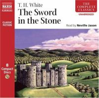 Cover image for The sword in the stone [sound recording] / T. H. White.