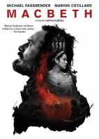 Cover image for Macbeth / The Weinstein Company, Studiocanal and Film4 present in association with DMC Film, Anton Capital Entertainment S.C.A. and Creative Scotland ; a See-Saw Films production ; a film by Justin Kurzel ; produced by Iain Canning, Emile Sherman, Laura Hastings-Smith ; screenplay by Todd Louiso & Jacob Koskoff and Michael Lesslie ; directed by Justin Kurzel.