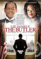 Cover image for The butler / directed by Lee Daniels ; written by Danny Strong ; produced by Pamela Oas Williams ; produced by Laura Ziskin ; produced by Lee Daniels ; produced by Buddy Patrick ; produced by Cassian Elwes ; executive producers, Michael Finley, Sheila C. Johnson, Brett Johnson ; executive producers, Matthew Salloway, Earl W. Stafford, Danny Strong ; executive producers, Bob Weinstein, Harvey Weinstein ; executive producers, Len Blavatinik, Aviv Giladi, Vince Holden ; executive producers, James T. Bruce IV, R. Bryan Wright, Liz Destro, Jordan Kessler ; executive producers, Hilary Shor and Adam Merims ; the Weinstein Company presents a Lee Daniels film ; a Laura Ziskin production in association with Windy Hill Pictures, Follow Through Productions, Salamander Pictures and Pam Williams Productions.
