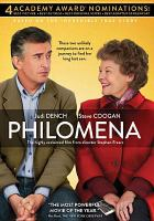 Cover image for Philomena / The Weinstein Company/Yucaipa Films, Pathé, BBC Films and BFI present ; with the participation of Canal+ and Ciné+ ; A Baby Cow/Magnolia Mae Production ; a film by Stephen Frears ; directed by Stephen Frears ; screenplay by Steve Coogan and Jeff Pope ; produced by Gabrielle Tana, Steve Coogan, Tracey Seaward.