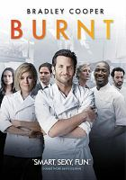 Cover image for Burnt / The Weinstein Company presents ; a Shiny Penny/3 Arts Entertainment/Battle Mountain Films production ; produced by Stacey Sher, Erwin Stoff, John Wells ; story by Michael Kalesniko ; screenplay by Steven Knight ; directed by John Wells.