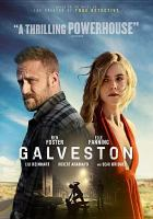 Imagen de portada para Galveston / Low Spark Films presents ; in association with Jean Doumanian Productions ; a Low Spark Films production ; produced by Tyler Davidson ; written by Jim Hammett ; directed by Mélanie Laurent.
