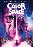 Cover image for Color out of space / Ace Pictures Entertainment presents ; in association with XYZ Films and BRO Cinema ; a SpectreVision production ; produced by Daniel Noan, Josh C. Waller, Lisa Whalen, Elijah Wood ; written by Richard Stanley and Scarlett Amaris ; directed by Richard Stanley.