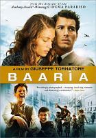 Cover image for Baarìa / Medusa Film presents ; written and directed by Giuseppe Tornatore ; producer, Mario Cotone.