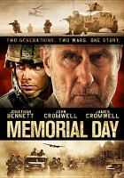 Cover image for Memorial Day / 7th Sense Films presents a Sam Fischer film ; produced by Craig Christiansen ; screenplay by Marc Conklin ; directed by Sam Fischer.
