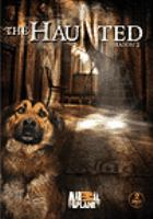 Cover image for The haunted. Season 2 / Animal Planet ; produced by Picture Shack Entertainment.
