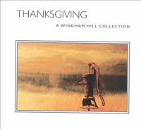 Cover image for Thanksgiving [sound recording] : a Windham Hill collection.