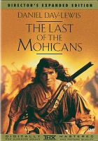 Cover image for The last of the Mohicans / Twentieth Century Fox Film Corporation.
