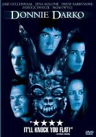Cover image for Donnie Darko / Newmarket presents in association with Pandora, a Flower Films production, a Richard Kelly film ; executive producer, Drew Barrymore, Hunt Lowry, Casey La Scala ... et al. ; producers, Sean McKittrick, Nancy Juvonen, Adam Fields ; written and directed by Richard Kelly.
