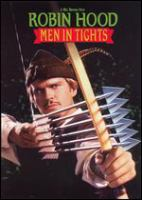 Cover image for Robin Hood : men in tights / 20th Century Fox ; a Brooksfilms production in association with Gaumont ; screenplay by Mel Brooks & Evan Chandler & J. David Shapiro ; produced and directed by Mel Brooks.