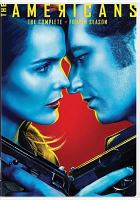 Cover image for The Americans. The complete fourth season / NEMO Films ; Amblin Television ; Fox 21 Television Studios ; FX Productions ; created by Joe Weisberg ; produced by Mary Rae Thewlis.
